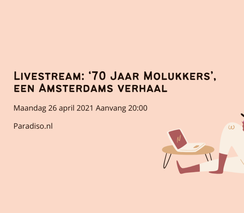 70 Jaar Molukkers een Amsterdams verhaal