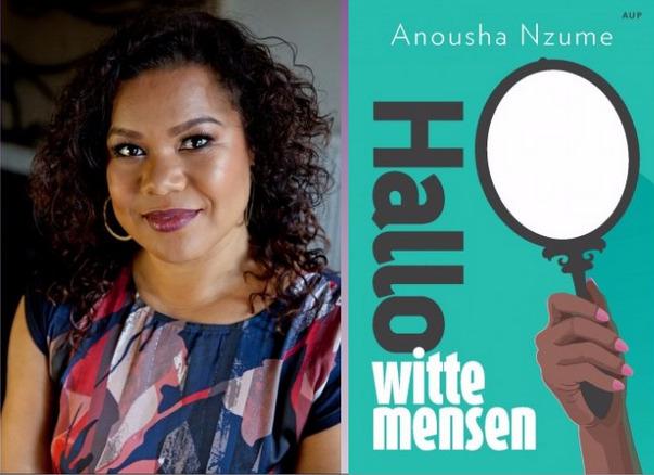 Anousha Nzume Hallo Witte Mensen